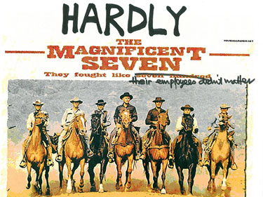 Hardly the Magnificent Seven – June 2009